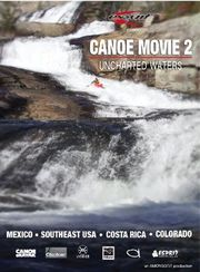 Canoe Movie 2 : Unchartered Waters - DVD